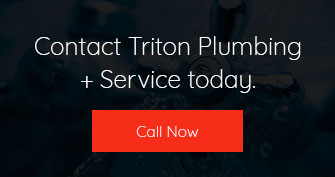 Contact Triton Plumbing + Services today