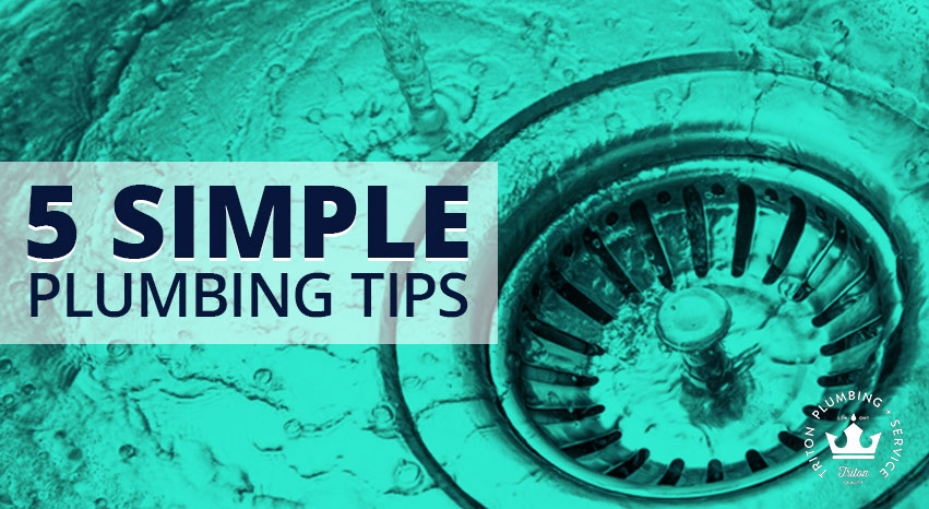 5 Simple Plumbing Tips | Triton Plumbing Service London Ontario Plumber