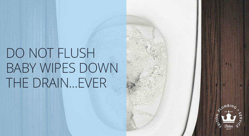 Why it's bad to flush baby wipes down the drain | Triton Plumbing Service London Ontario Plumber